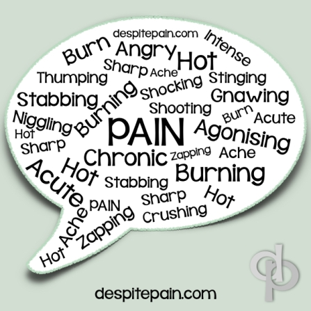 Use the correct words to describe your pain. This can help get a proper diagnosis.