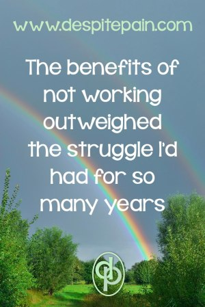 The benefits of not working outweighed the struggle I'd had. Rainbow against dark sky.