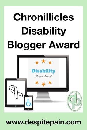 Chronillicles Disability Blogger Award.