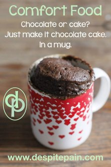 Favourite comfort food, chocolate cake in a mug. Disability blogger award