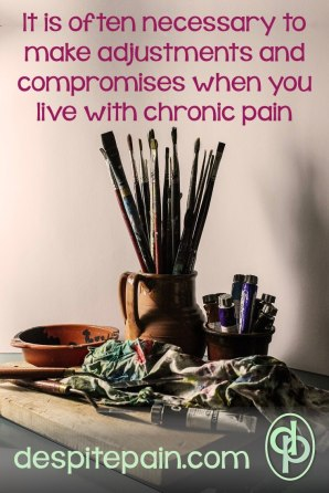 Often you need to make adjustments and compromises when you live with chronic pain. Painting, paint brushes.