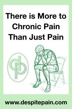 There is more to chronic pain than just pain.