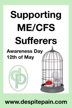 Supporting ME/CFS Sufferers. Awareness day 12th May.