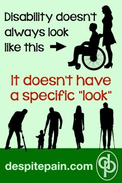 Disability doesn't have a specific look. Wheelchair, walking sticks, cane, people walking.