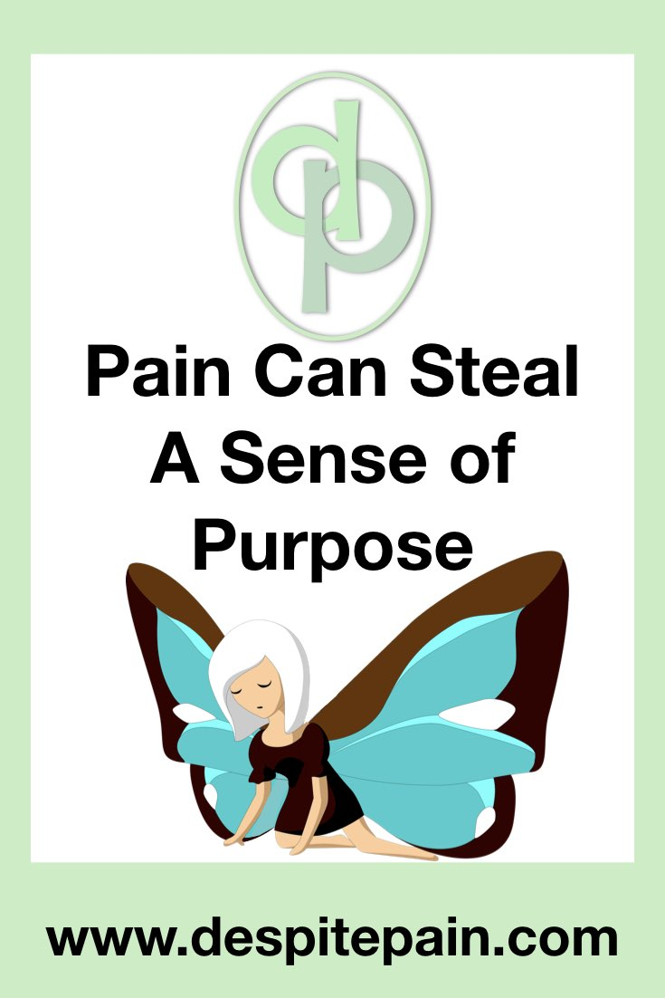 Pain can steal a sense of purpose