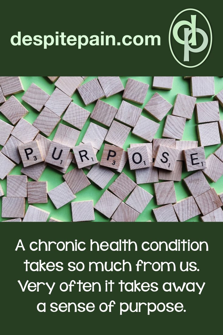 Chronic health condition can take away a sense of purpose