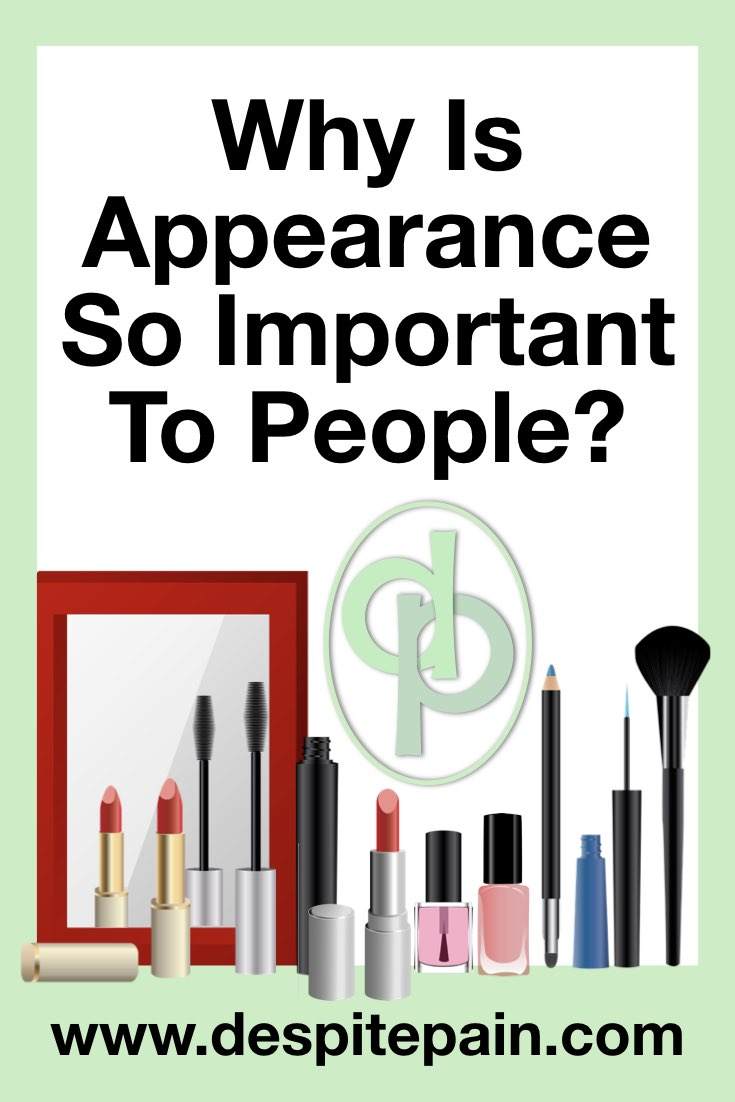 Why is appearance so important to people? In picture - make up and mirror.