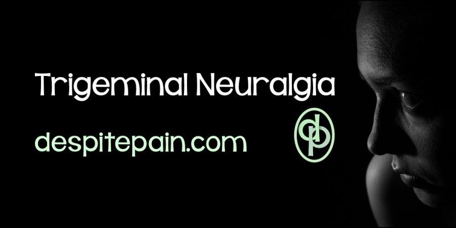 Trigeminal Neuralgia, facial pain.